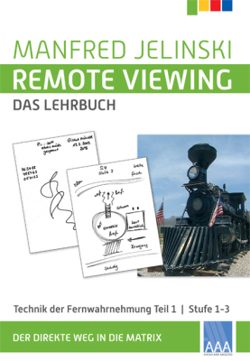 Remote Viewing Lehrbuch 1